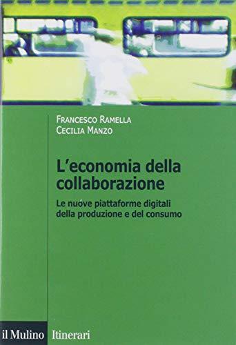9788815284662: L'economia della collaborazione. Le nuove piattaforme digitali della produzione e del consumo
