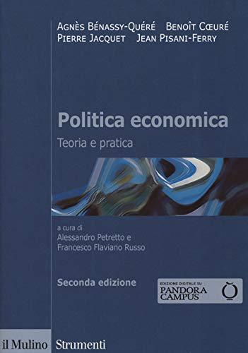 9788815284693: Politica economica. Teoria e pratica