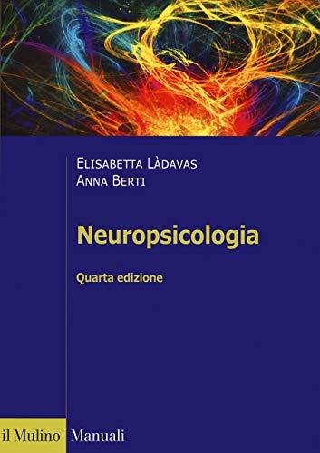 9788815284921: Neuropsicologia