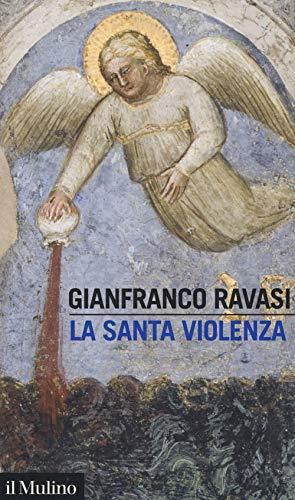 9788815285133: La santa violenza