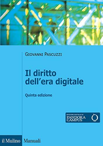 9788815290328: Il diritto dell'era digitale. Nuova ediz.