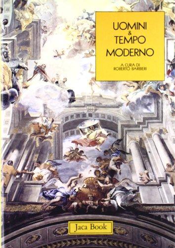 Uomini e tempo moderno.: Barbieri,Roberto (a cura di).