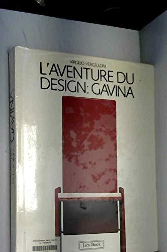 L'Aventure du Design: Gavina: Vercelloni, Virgilio
