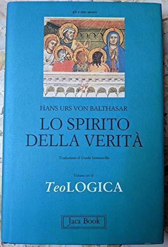 9788816302266: Teologica: 3 (Già e non ancora.Opere di Balthasar)