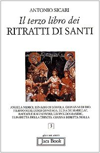 9788816302440: Il terzo libro dei ritratti di santi (Già e non ancora)