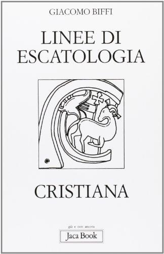 Linee di escatologia cristiana.: Biffi,Giacomo.