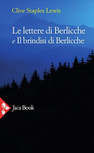 9788816371217: Le lettere di Berlicche-Il brindisi di Berlicche