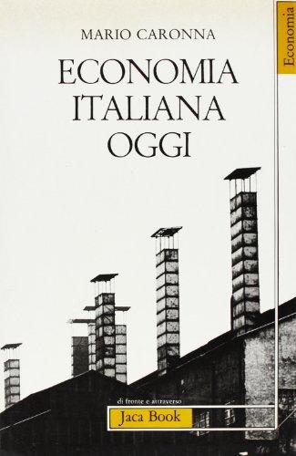 9788816400689: Economia italiana oggi