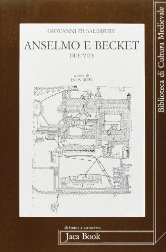 Anselmo e Becket. Due vite.: Giovanni di Salisbury.