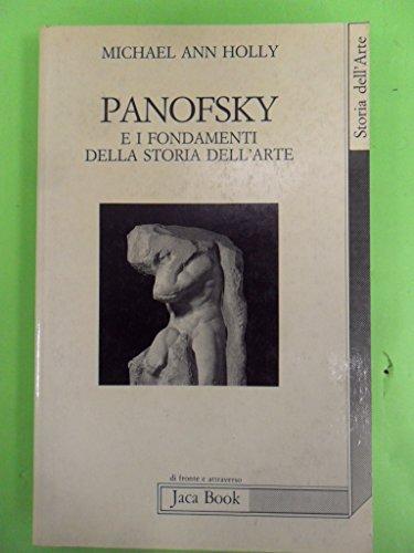 9788816402843: Panofsky e i fondamenti della storia dell'arte