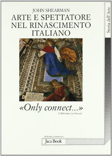 Arte e spettatore nel Rinascimento in Italia. Solo connettere (8816403837) by [???]