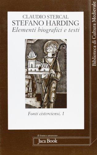 9788816405448: Stefano Harding. Elementi biografici e testi