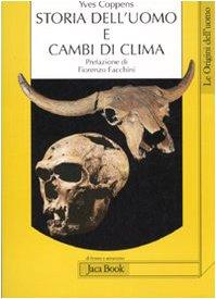 Storia dell'uomo e cambi di clima (8816407662) by [???]
