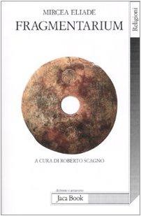 Fragmentarium (881640809X) by Mircea Eliade