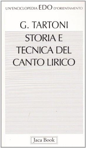 9788816430914: Storia e tecnica del canto lirico (Edo. Un'enciclopedia di Orientamento)