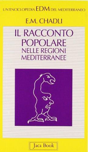 Il racconto popolare nelle regioni mediterranee: El Mostafa Chadli