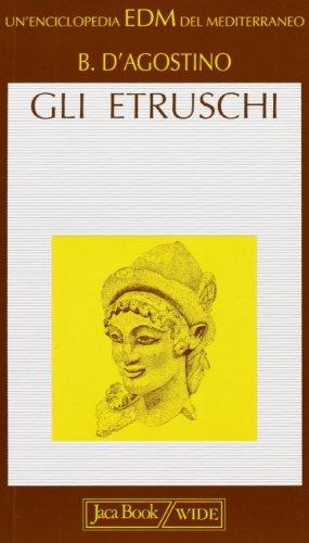Gli Etruschi.: D'Agostino,Bruno.