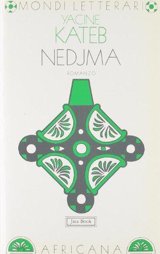 9788816502154: Nedjma