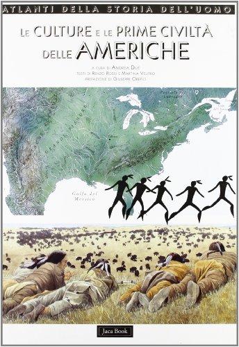 9788816570931: Le culture e le prime civiltà delle Americhe