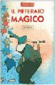 Il pifferaio magico: Possenti, Elisa; Tarzia,
