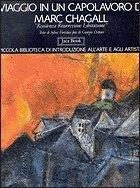 Viaggio in Un Capolavoro Di Marc Chagall: Forestier, Sylvie;Chagall, Marc