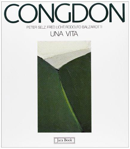 Congdon: Una vita (I contemporanei) (Italian Edition) (8816601396) by Selz, Peter Howard