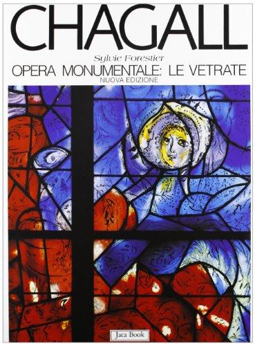 9788816601833: Marc Chagall: Opera monumentale : le vetrate (I contemporanei) (Italian Edition)