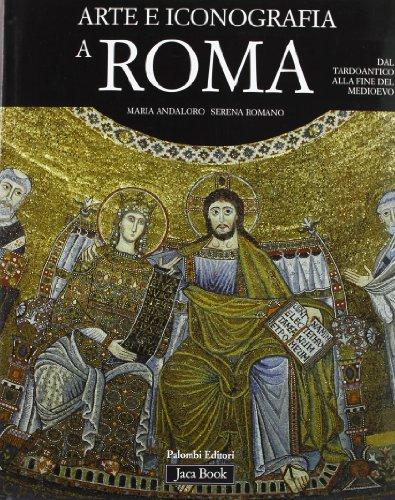 9788816602441: Arte e iconografia a Roma dal tardoantico alla fine del Medioevo