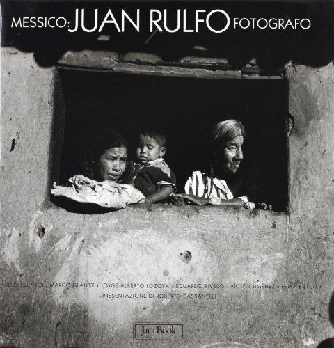 9788816602885: Messico. Juan Rulfo fotografo