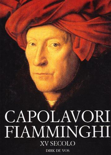Capolavori fiamminghi XV secolo.: De Vos,Dirk.