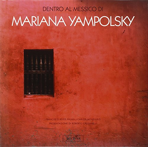 9788816603424: Dentro il Messico di Mariana Yampolsky