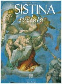 9788816603684: La Sistina svelata. Iconografia di un capolavoro (Monumenta Vaticana Selecta)
