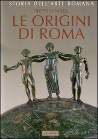 Storia dell'arte romana vol. 1 - Le origini di Roma. La cultura artistica dalle origini al III sec. a. (8816604484) by Filippo Coarelli