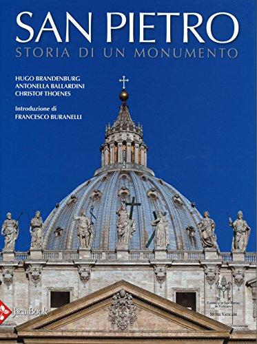 9788816605091: San Pietro. Storia di un monumento. Ediz. illustrata (Monumenta Vaticana Selecta)