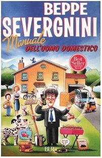 9788817000130: Manuale dell'uomo domestico (Saggi)