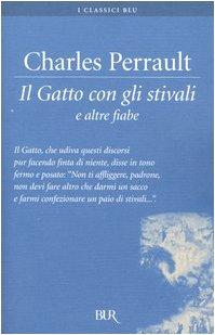 Il Gatto con gli stivali e altre fiabe (8817001627) by Charles Perrault