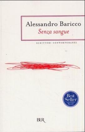 SENZA SANGUE: BARICCO, ALESSANDRO