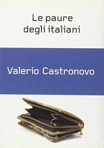 Le paure degli italiani (Piccoli saggi): Valerio Castronovo