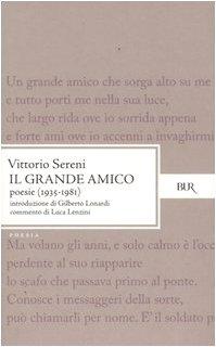9788817002158: Il grande amico. Poesie (1935-1981)