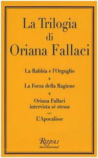 9788817006026: La trilogia: La rabbia e l'orgoglio-La forza della ragione-Oriana Fallaci intervista sé stessa-L'apocalisse