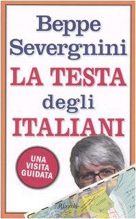 9788817007160: La Testa Degli Italiani: Una Visita Guidata (Italian Edition)
