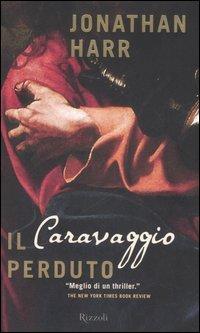 9788817009003: Il Caravaggio perduto