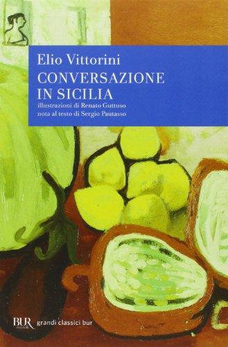 9788817009683: Conversazione in Sicilia (I grandi romanzi)