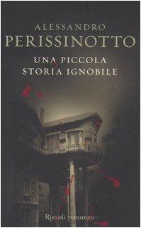 9788817010511: Piccola Storia Ignobile (Una) [Italia]