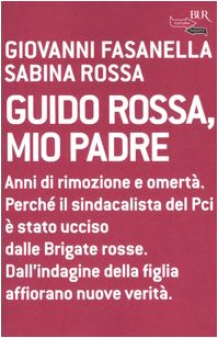 9788817010658: Guido Rossa, mio padre