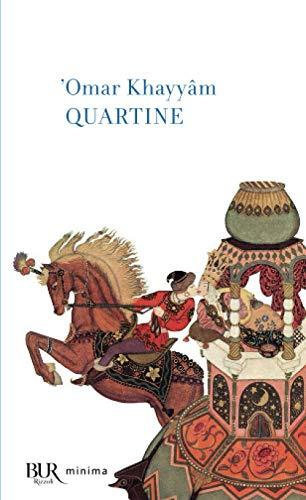 Quartine: Khayyâm, Omar
