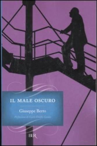 9788817012195: Il Male Oscuro (Italian Edition)