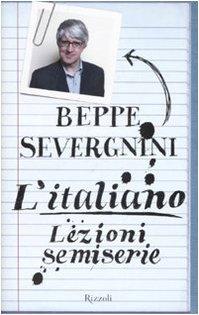 9788817013116: L'italiano. Lezioni semiserie