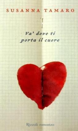 9788817129497 va 39 dove ti porta il cuore abebooks - Va dove ti porta il cuore riassunto ...