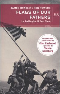 9788817014328: Flags of our fathers. La battaglia di Iwo Jima
